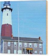 Montauk Point Light  Wood Print