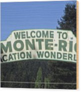 Monte Rio Sign Wood Print