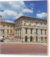 Montepulciano Piazza Grande Wood Print