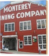 Monterey Canning Company Wood Print