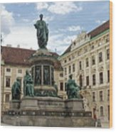 Monument To Emperor Franz I, Innerer Burghof In The Hofburg Imperial Palace. Vienna, Austria. Wood Print