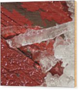 More Fallen Ice Wood Print