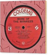 More Of The Monkees Lp Label Wood Print