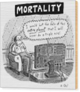 Mortality Wood Print