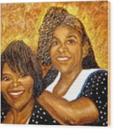 Mother Daughter Friend Wood Print