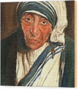 Mother Teresa  Wood Print by Carole Spandau