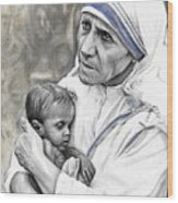 Mother Teresa. God Bless This Child Wood Print