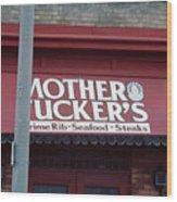 Mother Tuckers Wood Print