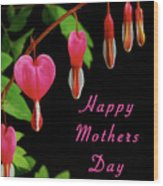 Mothers Day Card 6 Wood Print