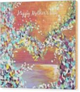 Mother's Day Greeting Card Heart Wood Print
