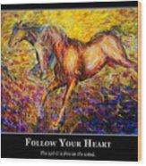 Motivational Horsea Wood Print
