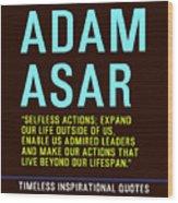 Motivational Quotes - Adam Asar Wood Print