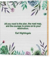 Motivational Quotes - All You Need Is The Plan Wood Print