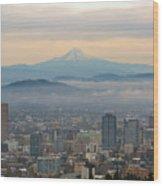 Mount Hood Over Portland Downtown Cityscape Wood Print