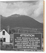 Mount Washington Nh Warning Sign Black And White Wood Print