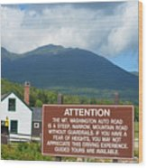 Mount Washington Nh Warning Sign Wood Print