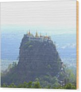 Mount Popa Wood Print