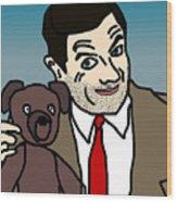 Mr Bean And Teddy Wood Print