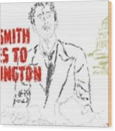 Mr Smith Goes To Washington  Wood Print