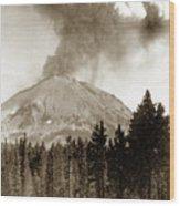Mt. Lassen In Eruption Oct. 6, 1915 Wood Print