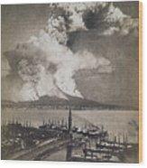 Mt. Vesuvius Erupting Wood Print