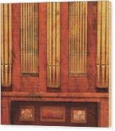 Music - Organist - Skippack  Ville Organ - 1835 Wood Print