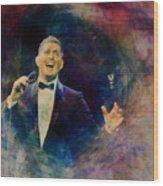 Music Icons - Michael Buble IIi Wood Print