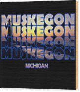 Muskegon Channel Sunset Wood Print
