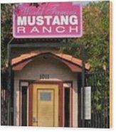 Mustang Ranch Entrance Wood Print