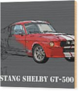 Mustang Shelby Gt500 Red, Handmade Drawing, Original Classic Car For Man Cave Decoration Wood Print