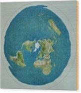 My Flat Earth Wood Print