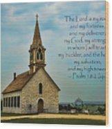 My God My Strength My Salvation Wood Print