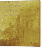 My Grace Is Sufficient Wood Print