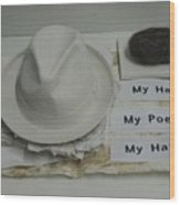 My Hair  My Poems  My Hat Wood Print