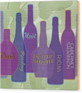 My Kind Of Wine Wood Print by Tara Hutton
