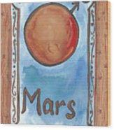 My Mars Wood Print
