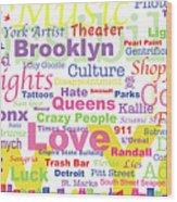 My New York In Words Wood Print by Kristi L Randall