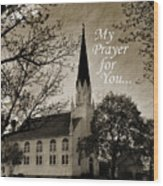 My Prayer For You Wood Print