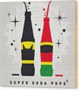 My Super Soda Pops No-01 Wood Print