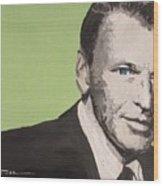 My Way - Frank Sinatra Wood Print