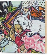 My Westie Milly And Her Toys Wood Print