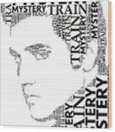 Mystery Train Elvis Wordart Wood Print