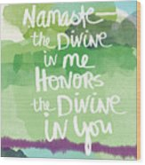 Namaste- Watercolor Card Wood Print