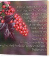 Nandina Berries Phil.4 V 8-9 Wood Print