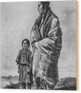 Native American Squaw And Child Wood Print