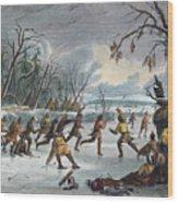 Native Americans: Ball Play, 1855 Wood Print