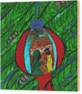 Nativity In A Bulb Wood Print