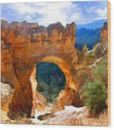 Natural Bridge Arch In Bryce Canyon National Park Wood Print