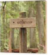Nature Loop Sign Wood Print