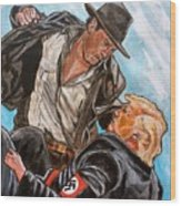 Nazis. I Hate Those Guys. Wood Print